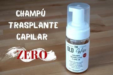 Champú ZERO trasplante capilar The Old Wise - Los Consejos de Michael