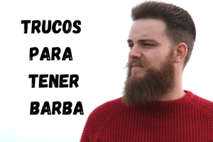 trucos para tener barba -los consejos de michael